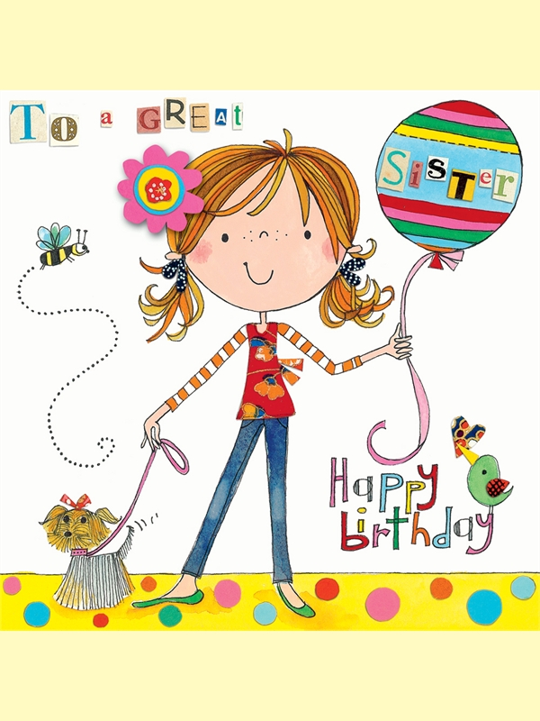 Sending Your Love to Sister by These Cute Birthday Wishes Happy – Cute Birthday Card for Sister