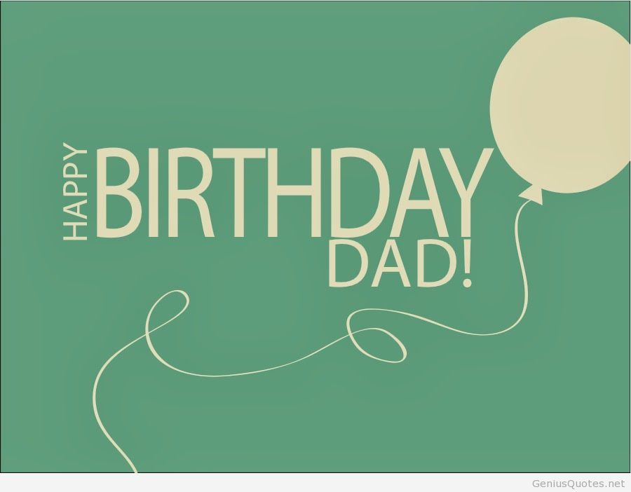 Deep and Graceful Birthday Wishes to Send to Father on his Birthday 1