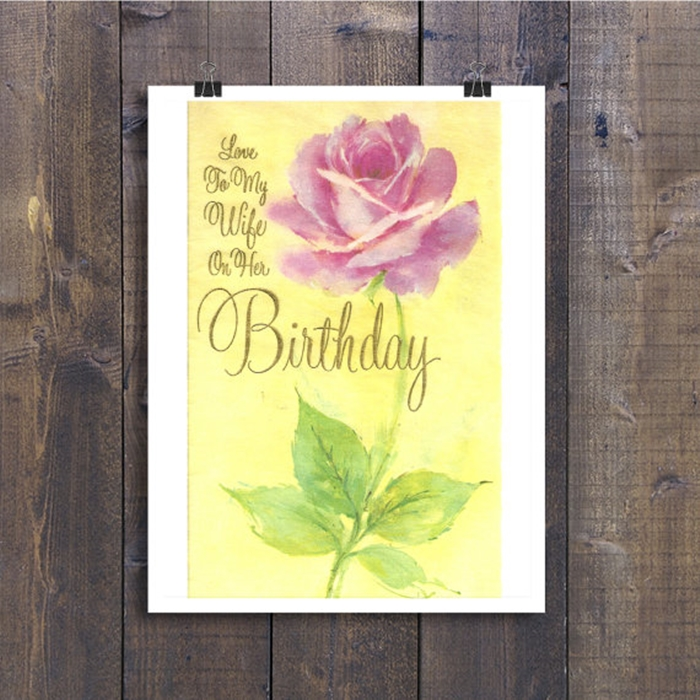 Impressive and Colorful Birthday Cards That Can Touch Your Wife's Heart 6