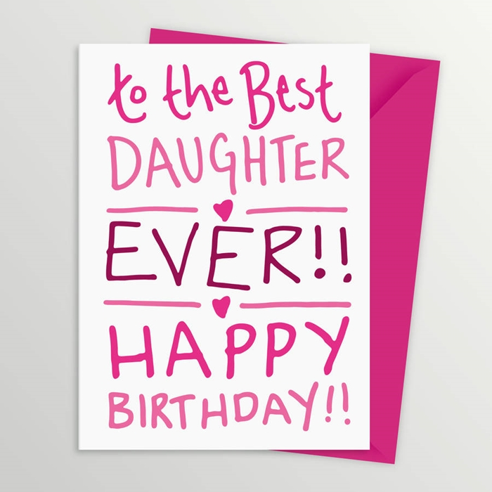 Amazing Birthday Cards That Can Make Your Daughter's Birthday Unforgettable 3