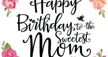 The Wonderful Collections Of Birthday Cards For Your Mom