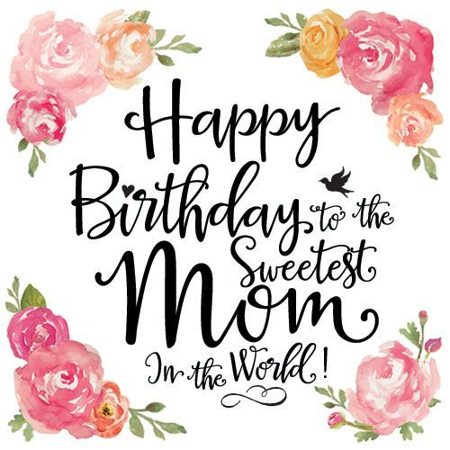 The Wonderful Collections Of Birthday Cards For Your Mom 1